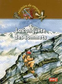 La conquête des sommets