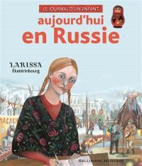 Aujourd'hui en Russie : Larissa, Ekatérinbourg