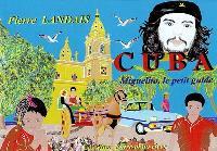 Cuba : Miguelito, le petit guide
