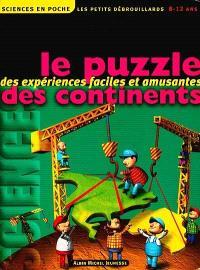 Les petits débrouillards. Volume 8, Le puzzle des continents