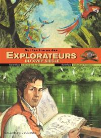 Sur les traces des explorateurs du XVIIIe siècle