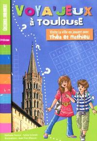 Voya'jeux à Toulouse : visite la ville en jouant avec Théa et Mathieu