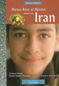 Darya, Reza et Kouros vivent en Iran