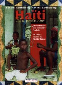 Haïti : la perle nue