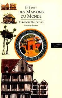 Le livre des maisons du monde