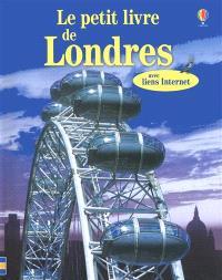 Le petit livre de Londres : avec liens Internet