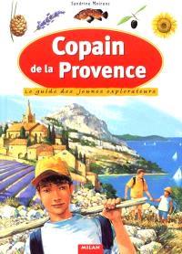 Copain de la Provence : le guide des jeunes explorateurs