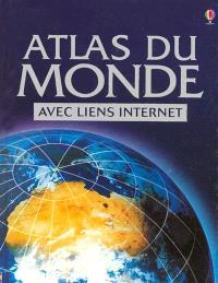 Atlas du monde : avec liens Internet