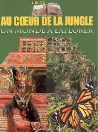 Au coeur de la jungle : un monde à explorer