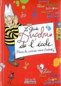 Le guide Ducobu de l'école : même les cancres vont l'adorer !