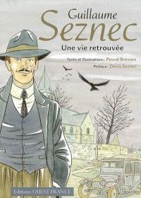 Guillaume Seznec, une vie retrouvée