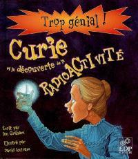 Curie et la découverte de la radioactivité