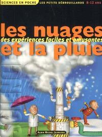 Les petits débrouillards. Volume 2, Les nuages et la pluie