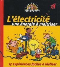 L'électricité, une énergie à maîtriser