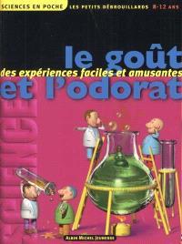 Les petits débrouillards. Volume 3, Le goût et l'odorat