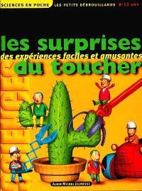 Les petits débrouillards. Volume 6, Les surprises du toucher