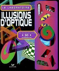 Le laboratoire illusions d'optiques : tout pour réaliser plus de 50 expériences