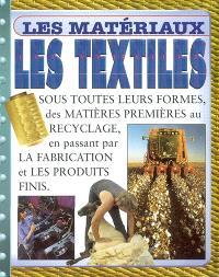 Les textiles : sous toutes leurs formes, des matières premières au recyclage, en passant par la fabrication et les produits finis