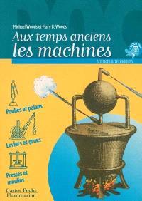 Aux temps anciens : les machines