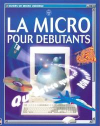 La micro pour débutants
