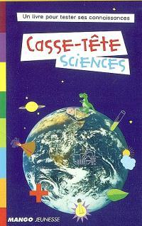 Casse-tête sciences : un livre pour tester ses connaissances