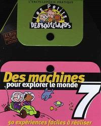 Des machines pour explorer le monde