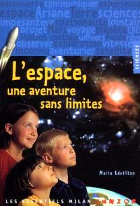 L'espace, une aventure sans limites
