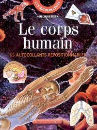 Le corps humain : 65 autocollants repositionnables