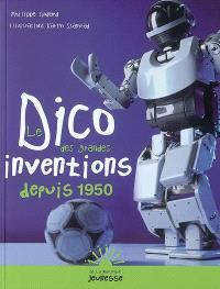 Le dico des grandes inventions depuis 1950