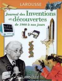 Le journal des inventions et découvertes : de 1900 à nos jours