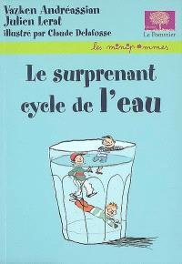 Le surprenant cycle de l'eau