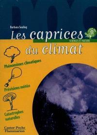 Les caprices du climat