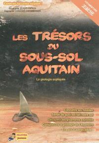 Les trésors du sous-sol aquitain : la géologie expliquée