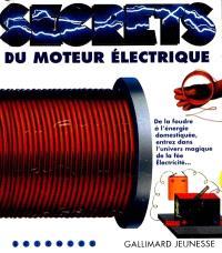 Secrets du moteur électrique