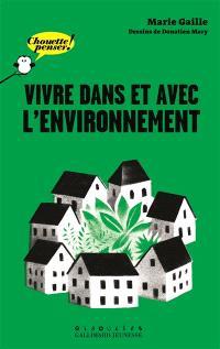 Vivre dans et avec l'environnement
