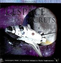 L'espace et ses secrets : embarquez pour un fabuleux voyage en trois dimensions !