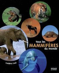 Tous les mammifères du monde