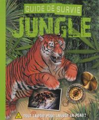 Guide de survie jungle : tout savoir pour sauver sa peau !