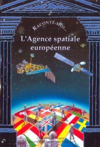 L'agence spatiale européenne