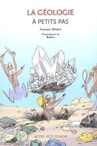 La géologie à petits pas