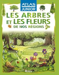 Les arbres et les fleurs de nos régions