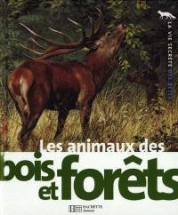 Les animaux des bois et forêts