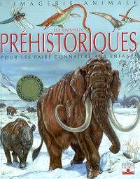 Les animaux préhistoriques : pour les faire connaître aux enfants
