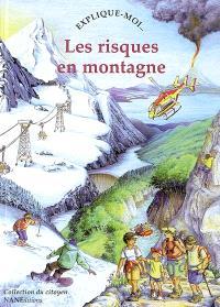Les risques en montagne : explique-moi...