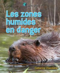 Les zones humides en danger