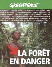 La forêt en danger