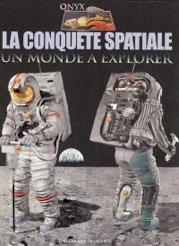 La conquête spatiale : un monde à explorer