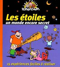 Les étoiles : un monde encore secret