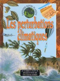 Les perturbations climatiques