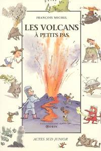 Les volcans à petits pas